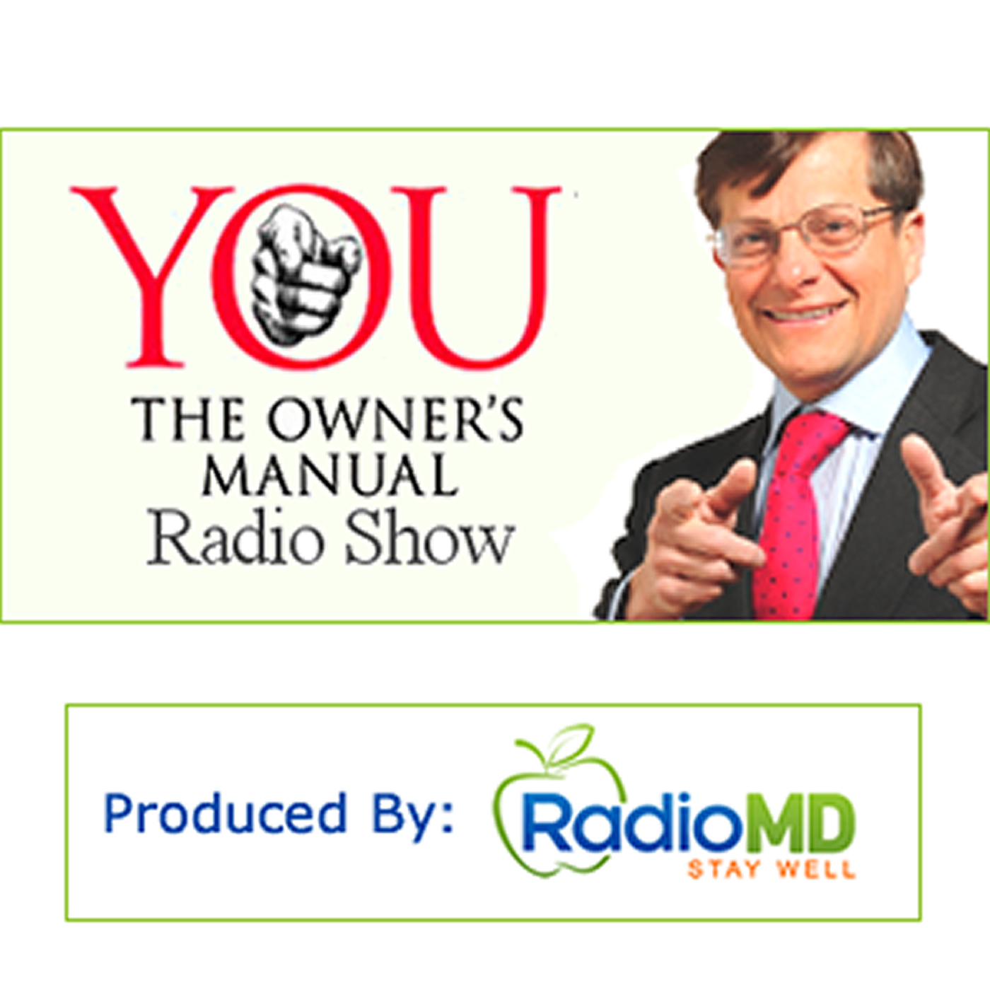 YOU The Owners Manual Radio Show