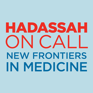 Hadassah On Call - New Frontiers In Medicine